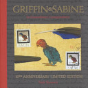 Griffin & Sabine : the author, the saga of two unlikely...