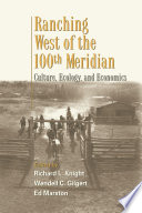 Ranching West of the 100th Meridian