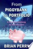 From Piggybank to Portfolio