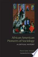African American Pioneers of Sociology