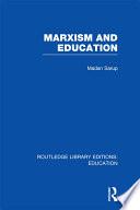 Marxism and Education  RLE Edu L