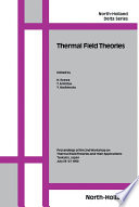 Thermal Field Theories