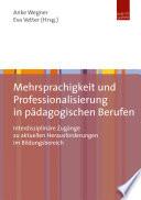 Mehrsprachigkeit und Professionalisierung in pädagogischen Berufen