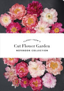 Floret Farm S Cut Flower Garden Notebook Collection