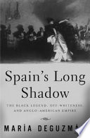 Spain s Long Shadow