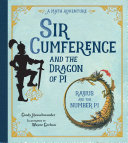 Sir Cumference and the Dragon of Pi Book