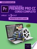 Premiere Pro CC Corso Completo. Volume 3