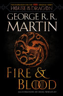 Fire & Blood Of The Targaryens Comes To