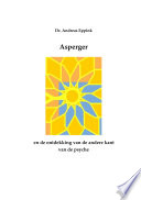 Aspergers En De Ontdekking Van De Andere Kant Van De Psyche