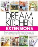 Dream Kitchen Extensions