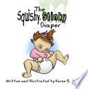 The Squishy  Stinky Diaper