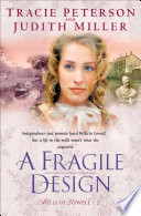 A Fragile Design  Bells of Lowell Book  2