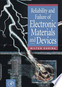 Reliability And Failure Of Electronic Materials And Devices book