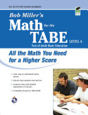 Bob Miller s Math for the TABE Level A