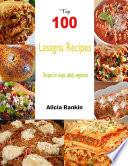 Top 100 Lasagna Recipes Recipesforsoups salads vegetarian