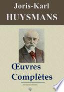 Joris Karl Huysmans   Oeuvres compl  tes et annexes