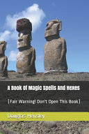 Book A Book Of Magic Spells And Hexes