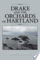 Drake and the Orchards of Hartland