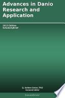 Advances in Danio Research and Application  2013 Edition