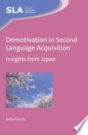 Demotivation in Second Language Acquisition