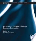 Post 2020 Climate Change Regime Formation