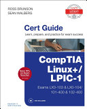 CompTIA Linux    LPIC 1 Cert Guide