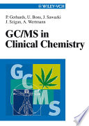 GC MS in Clinical Chemistry