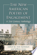 The New American Poetry Of Engagement book