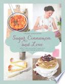 Sugar, Cinnamon, And Love : for her charming cooking blog sugar, cinnamon,...