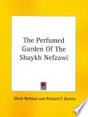 The Perfumed Garden of the Shaykh Nefzawi