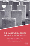 The Palgrave Handbook of Dark Tourism Studies