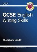 GCSE English Writing Skills Study Guide