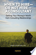 When to Hire or Not Hire a Consultant