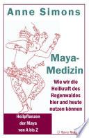 Maya-Medizin