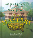 Badges  Egg Salad  and Green Jackets
