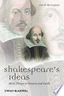 Shakespeare s Ideas