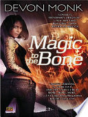 Magic To The Bone