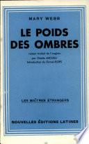 LE POIDS DES OMBRES Par MARY WEBB
