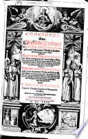 Conciones Oder  Christliche Predigen uber die Son  vnd Feyrt  gliche Evangelia nach Ordnung der R  mischen Catholischen Kirchen unnd etlicher teutscher Bistumber