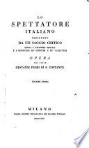 Lo spettatore italiano, preceduto da un saggio critico sopra i filosofi morali i difintori de'costumi e de'caratteri
