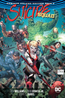 Suicide Squad: the Rebirth Deluxe Edition Book 2 (Rebirth)