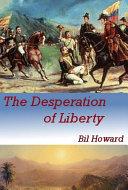 download ebook the desperation of liberty pdf epub