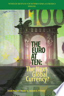 The Euro at Ten  The Next Global Currency