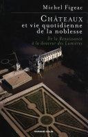 Chateaux En Pays De Loire: Architecture Et Pouvoir par Michel Figeac