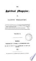 The Spiritual magazine  or  Saint s treasury   Continued as  The Spiritual magazine  and Zion s casket