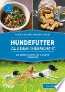Hundefutter aus dem Thermomix