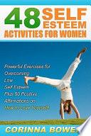 48 Self Esteem Activities for Women