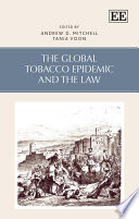 The Global Tobacco Epidemic and the Law