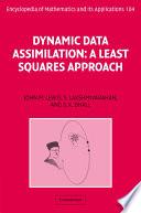 Dynamic Data Assimilation