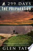 299 Days The Preparation